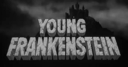 Movies That Get Worse on Multiple Viewings: Young Frankenstein (1/6)