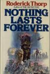 The novel Nothing Lasts Forever was adapted into the action classic Die Hard.