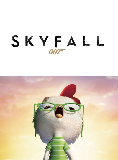 Skyfall Chicken Little mashup