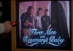 One of the many funny satirical bits in Stay Tuned is Three Men and Rosemary's Baby.