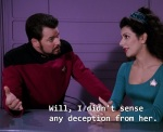 Mrs. Apgar had convinced herself so well that Riker had tried to rape her that Counselor Troi couldn't sense any deception.