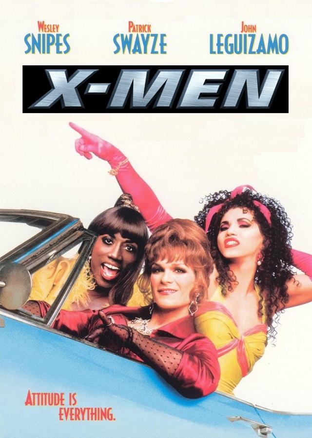 To Wong Foo... - X-Men