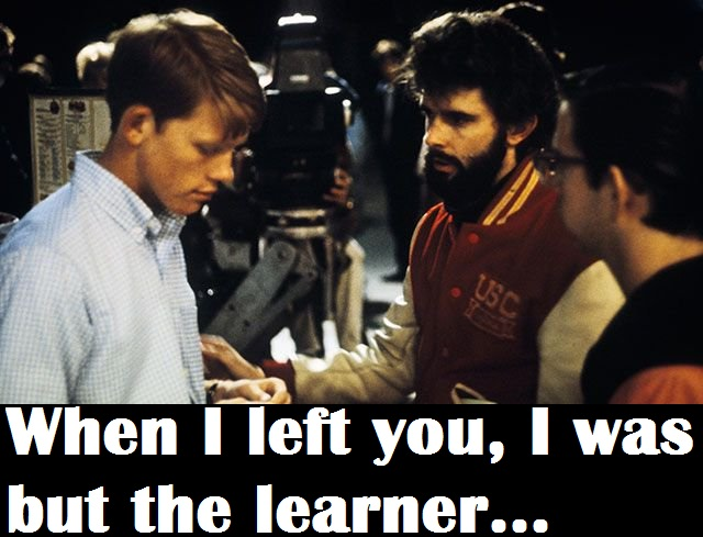 When I left you, I was but the learner.