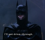 Batman delivers the opening line of Batman Forever.