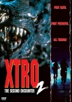 Xtro 2: The Second Encounter follows the same path as Aliens.