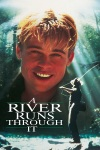 A River Runs Through It is one of Brad Pitt's best early films.